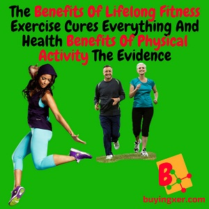 Benefits Of Lifelong Fitness