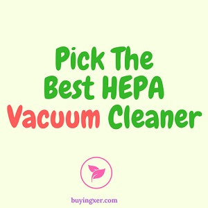 pick the best vacuum cleaner